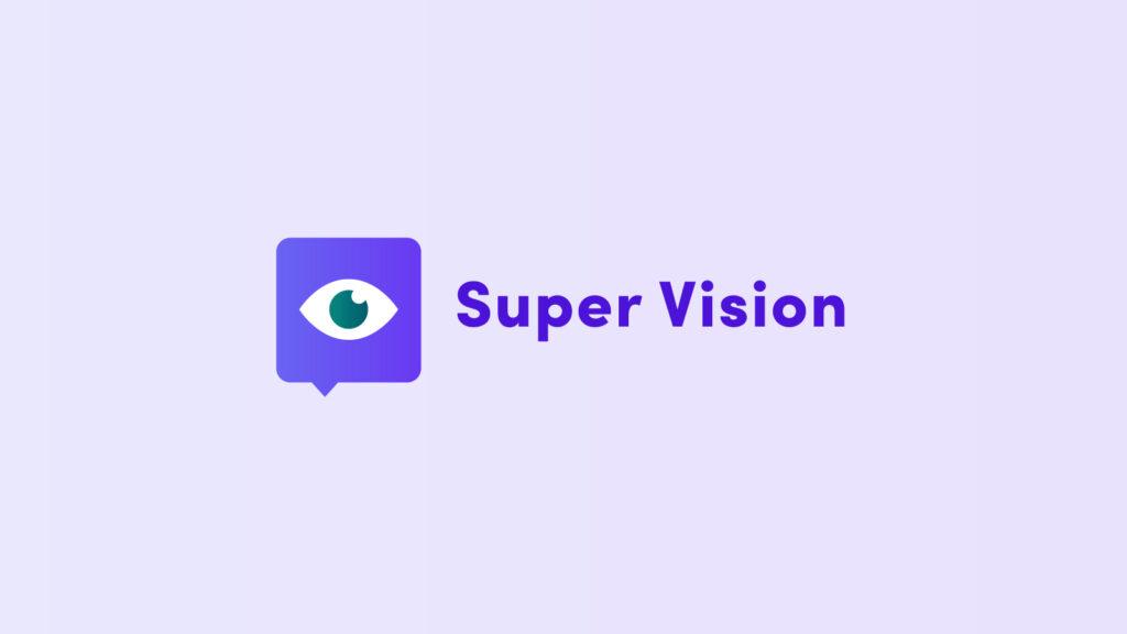 Super Vision .BespokeChat APP