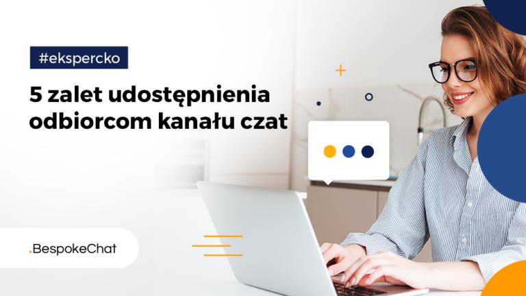 Read more about the article 5 zalet udostępnienia odbiorcom kanału czat