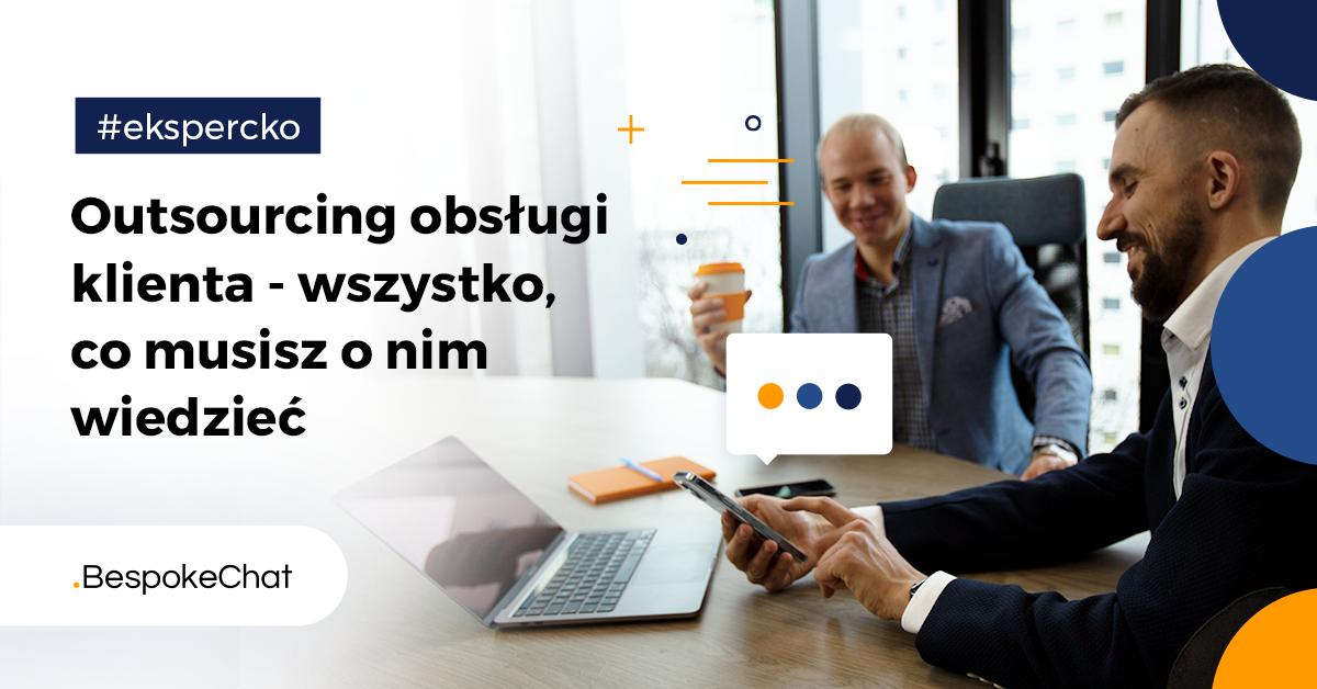 You are currently viewing Outsourcing obsługi klienta – wszystko, co musisz o nim wiedzieć